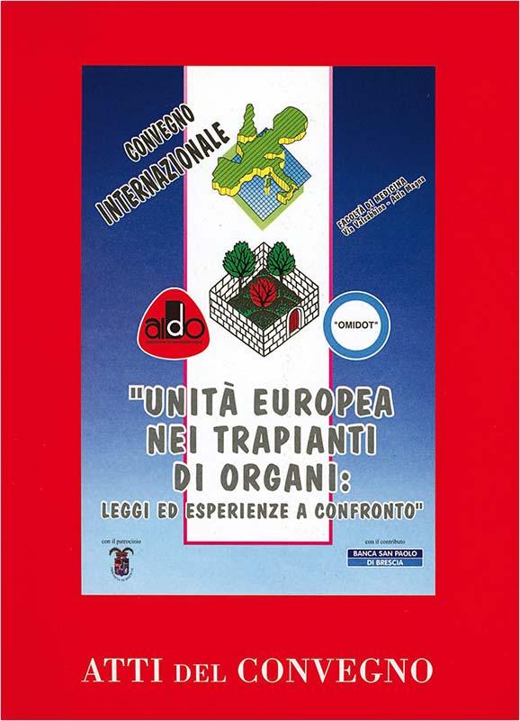 Locandina del Convegno Unità europea nei trapianti di organi